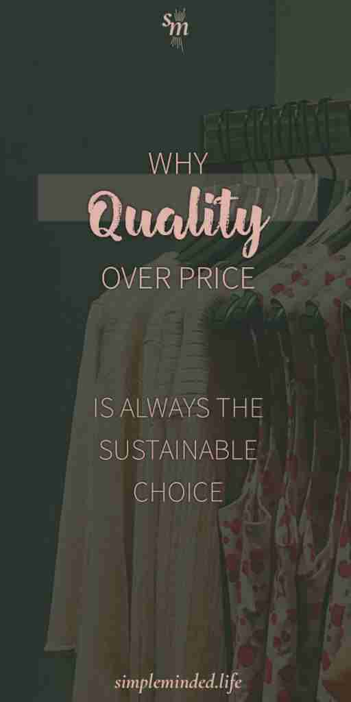 why-quality-over-price-is-the-sustainable-choice-P01